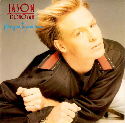 JASON DONOVAN Hang On To Your Love Vinyl Record 7 Inch French PWL 1990